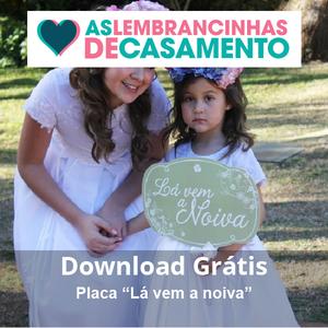 download-placa-la-vem-a-noiva
